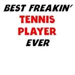 Best Freakin' Tennis Player Ever
