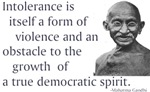 Gandhi quote - Intolerance is a form of violence