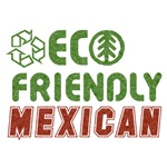 Eco Friendly Mexican