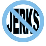 NO JERKS and WHERE ARE NICE MEN?