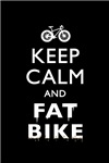 Keep calm and fat bike