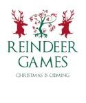 Reindeer Games: Christmas is Coming