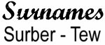 Vintage Surname - Surber - Tew