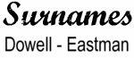 Vintage Surname - Dowell - Eastman