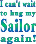 Can't wait to hug my Sailor again!