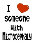 Love someone with Microcephaly