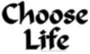 Choose Life All Colors