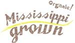 Organic! Mississippi Grown!