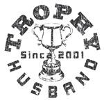 Trophy Husband Since 2001