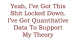 Quantitative Data! Oh Yeah