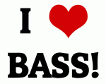 I Love BASS!