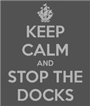 B&W Keep Calm and Stop The Docks