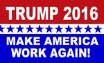 Make America Work Again