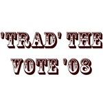 Trad the Vote '08