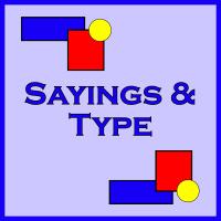 Sayings & Type
