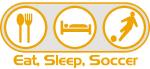 Eat Sleep Soccer 3
