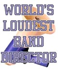 Worlds Loudest Band Director