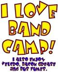 I Love Band Camp...