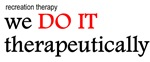 RT - We do it Therapeutically