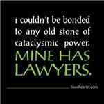 Mine has lawyers