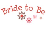 Bride to Be T-shirts and Accessories