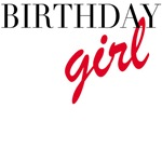 Birthday Girl T-shirts and Gifts