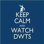Keep Calm and Watch DWTS T-shirts and Merch