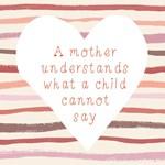 A Mother Understands - Heart & Stripes