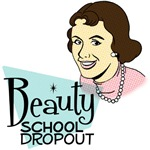 Beauty School Dropout T-Shirts & Apparel