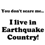 I live in Earthquake Country!