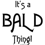 It's a Bald Thing!