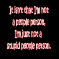 Stupid People Person