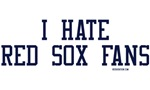 I Hate Red Sox Fans