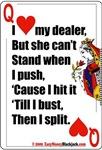 I Love My Dealer