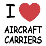 I heart aircraft carriers