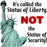 Liberty, Not Security!