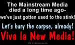 Viva la New Media!