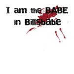I am the BABE in Billsbabe