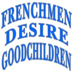 Frenchmen Desire Goodchildren