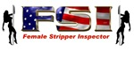 FSI Female Stripper Inspector