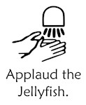 Applaud the Jellyfish