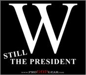 """""""Still the President"""""""