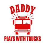 Daddy Plays With Trucks