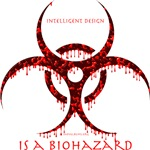 Intelligent Design Is A Biohazard - Red Drip