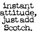 instant attitude add scotch