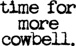 Time For More Cowbell Clock