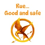 Rue... good and safe