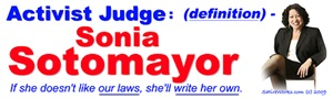 Sonia Sotomayor Activist Judge