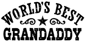 World's Best Grandaddy t-shirts