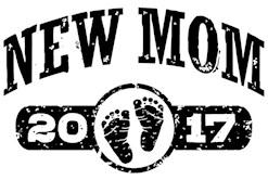 New Mom 2017 t-shirt